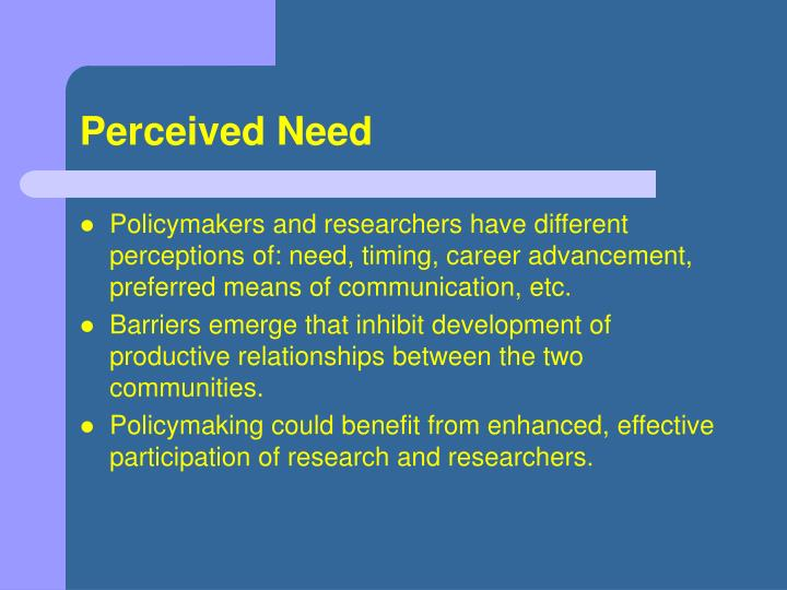 Perceived need