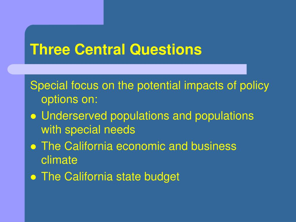 Three Central Questions