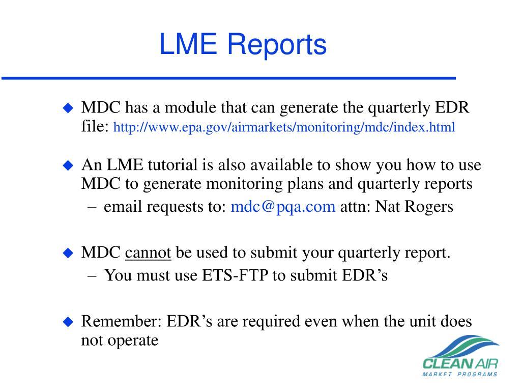 LME Reports