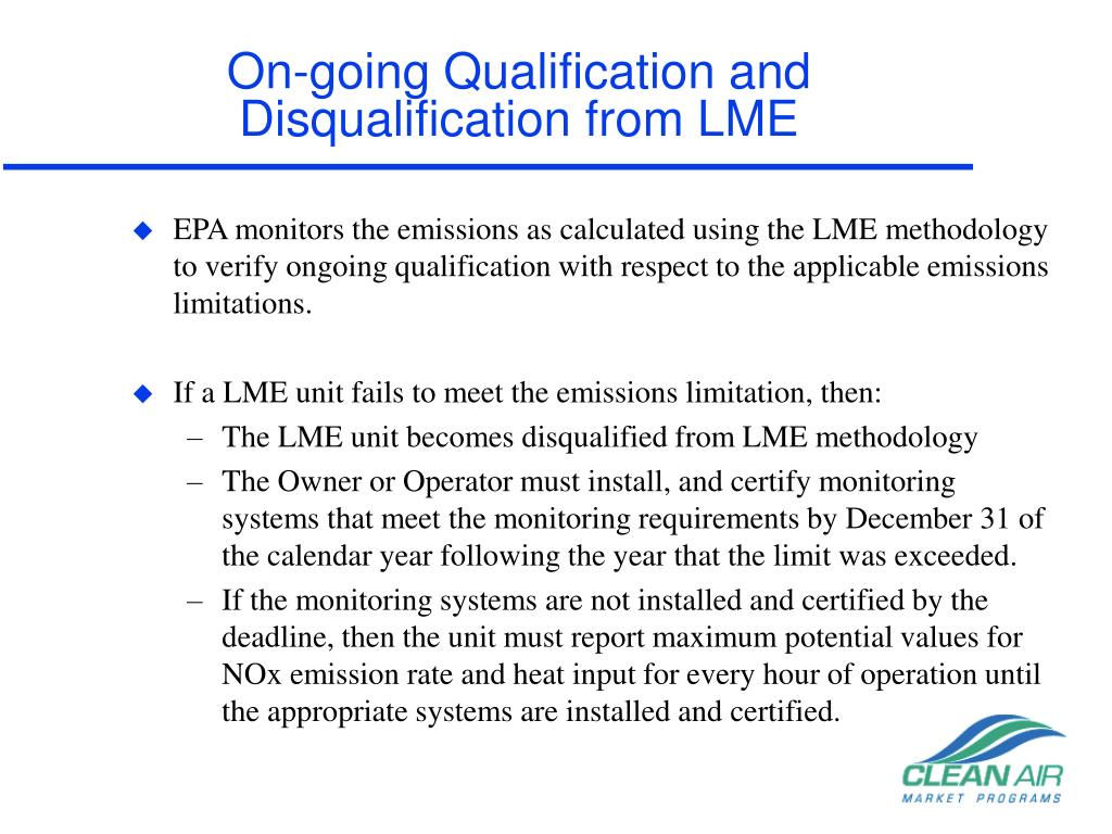 On-going Qualification and Disqualification from LME