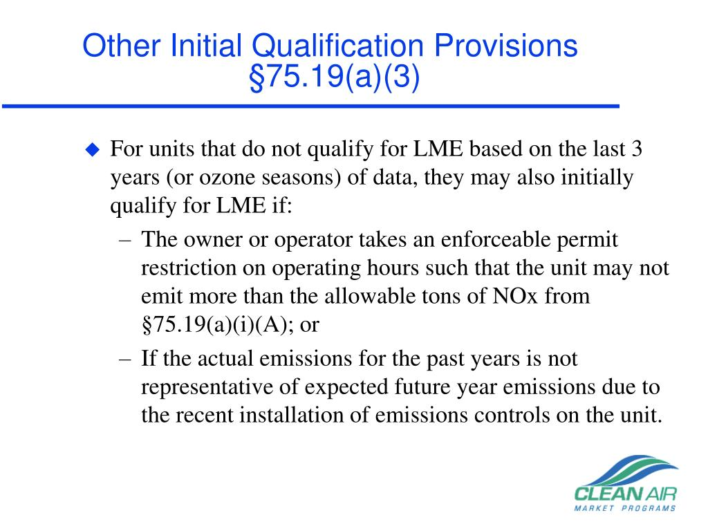 Other Initial Qualification Provisions