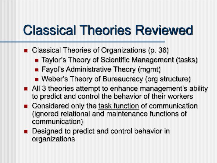 Classical theories reviewed
