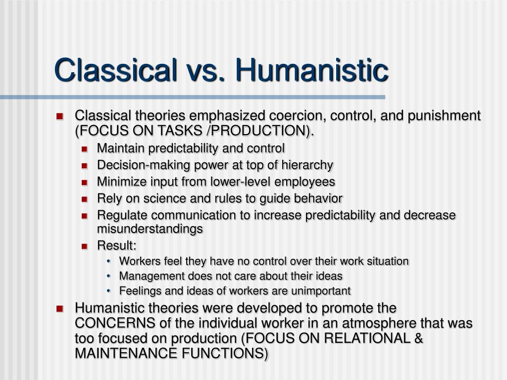 Classical vs. Humanistic