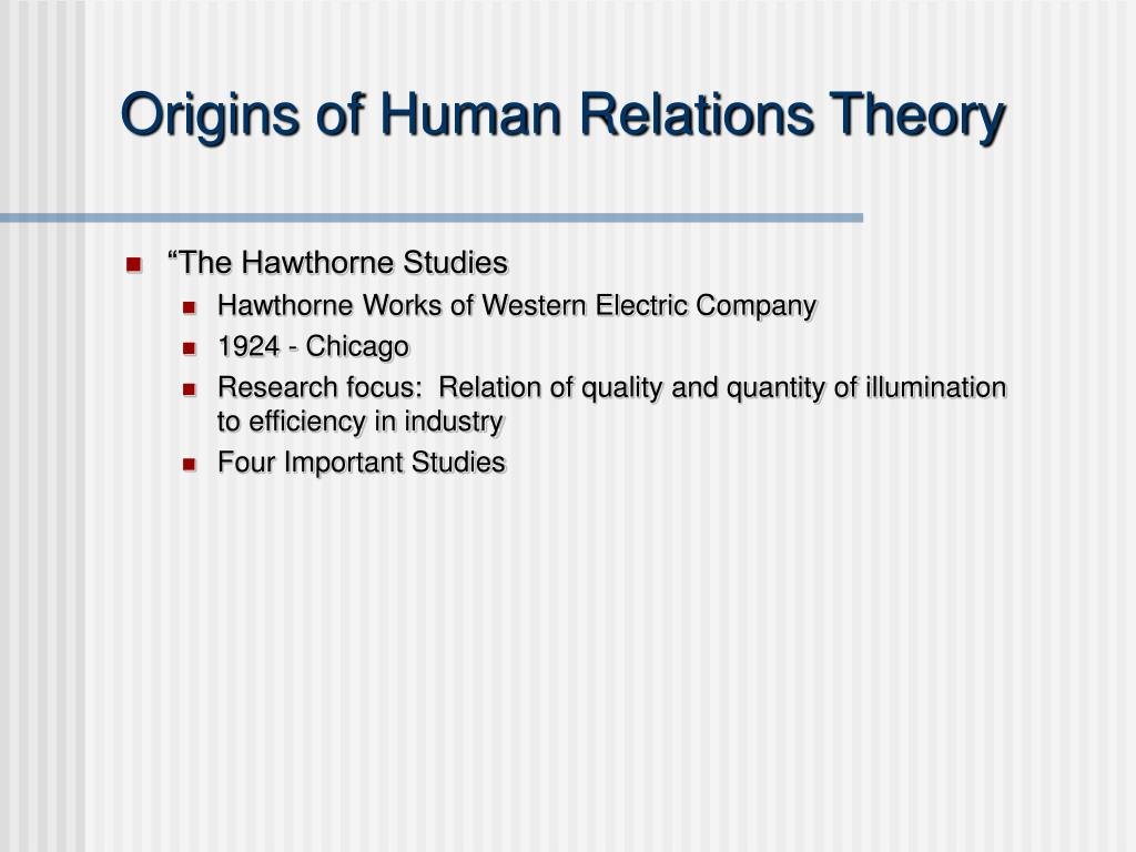 Origins of Human Relations Theory