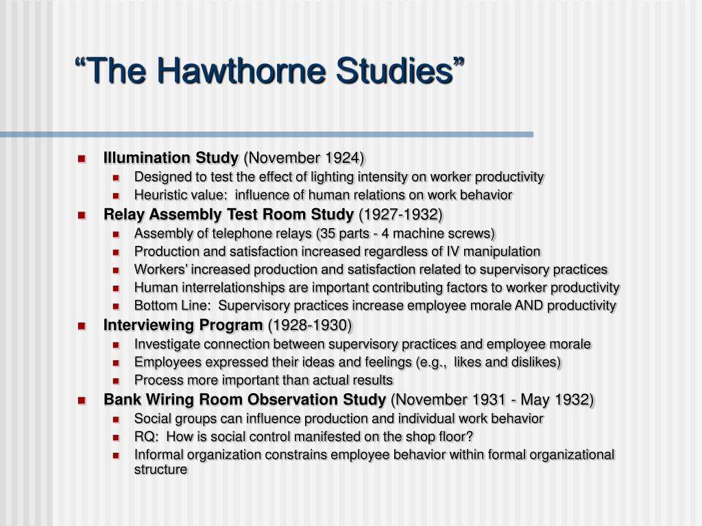 """The Hawthorne Studies"""