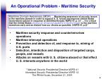 an operational problem maritime security