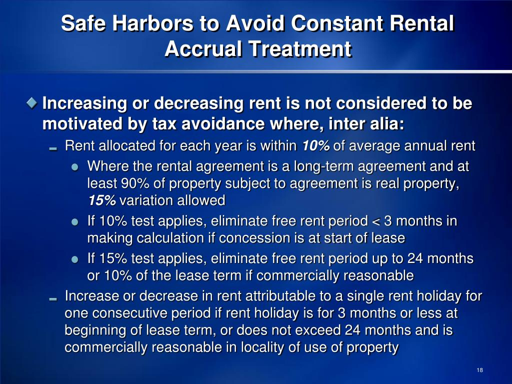 Safe Harbors to Avoid Constant Rental Accrual Treatment