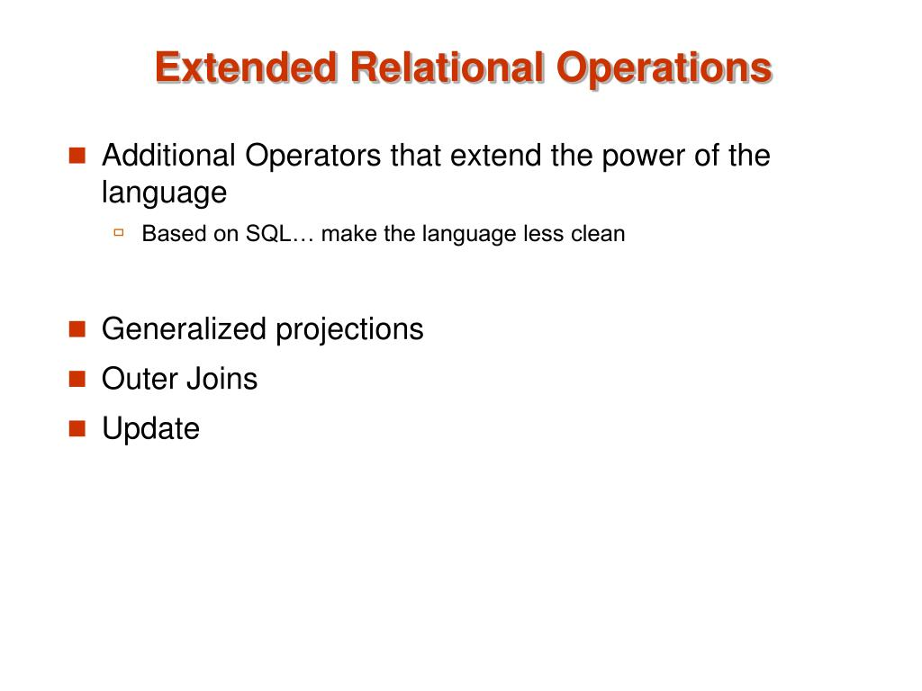 Extended Relational Operations