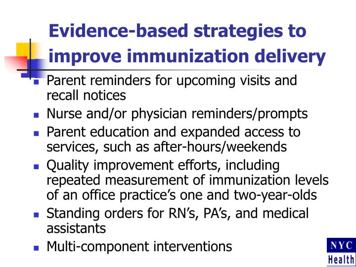 Evidence-based strategies to improve immunization delivery