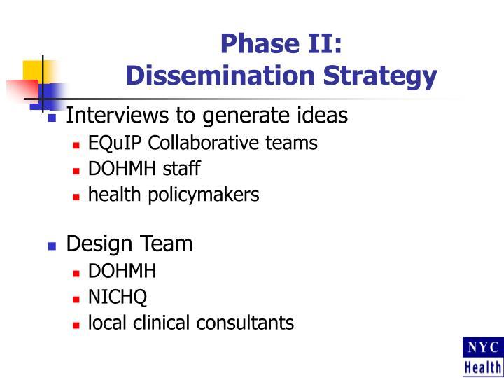Phase II: