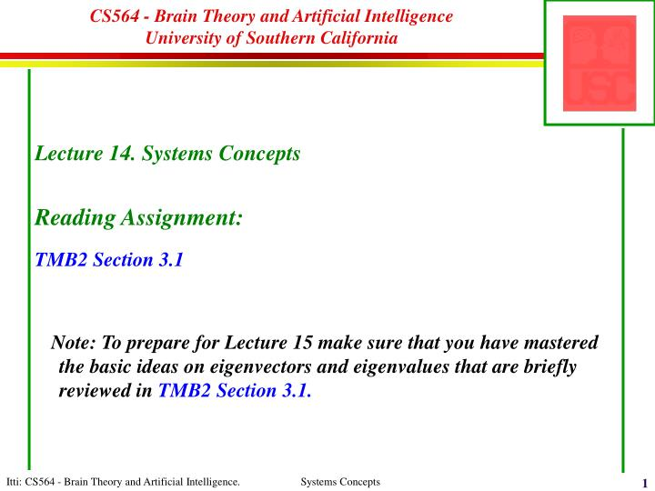 Cs564 brain theory and artificial intelligence university of southern california