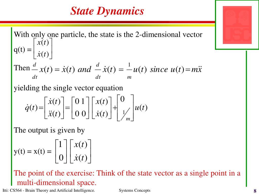 State Dynamics