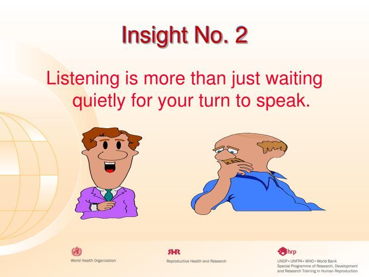 Insight No. 2