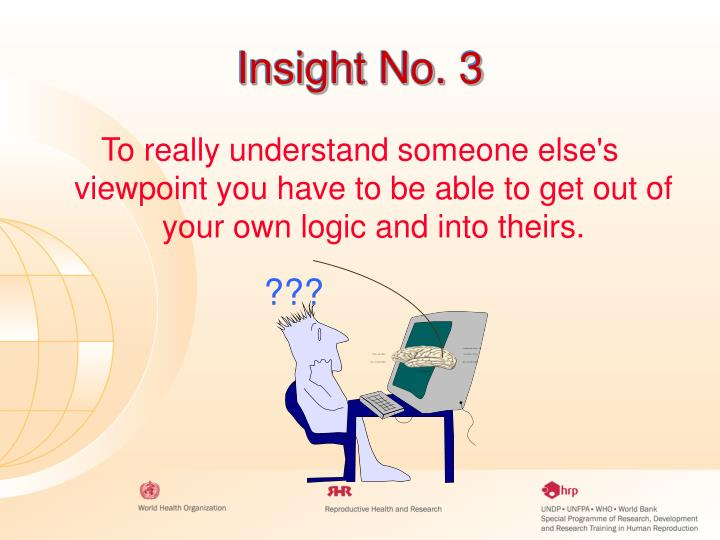 Insight No. 3