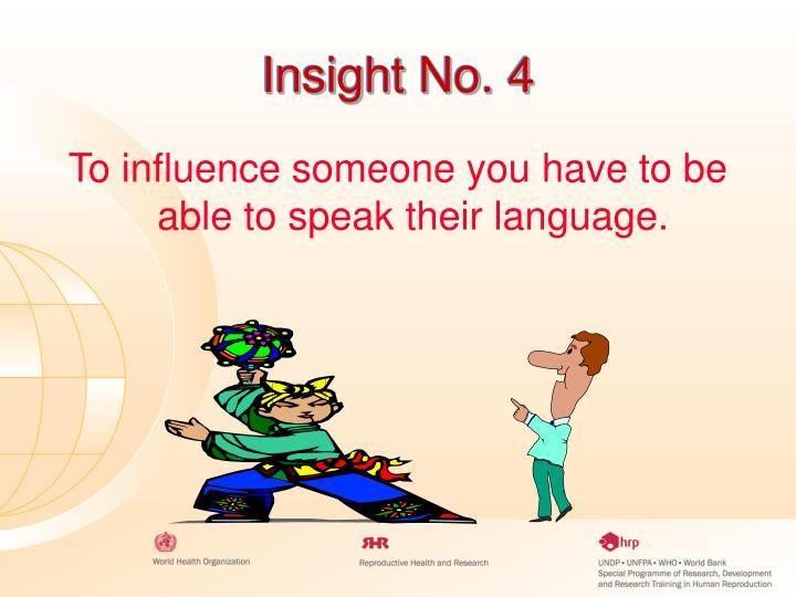 Insight No. 4