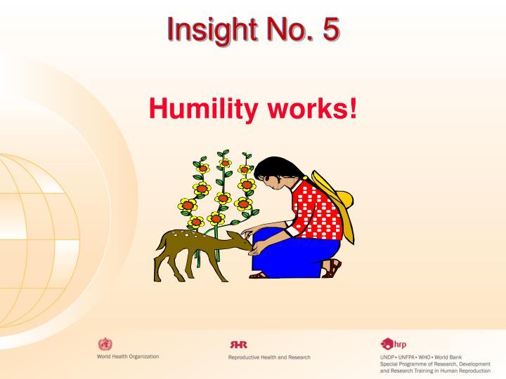 Insight No. 5