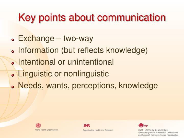 Key points about communication