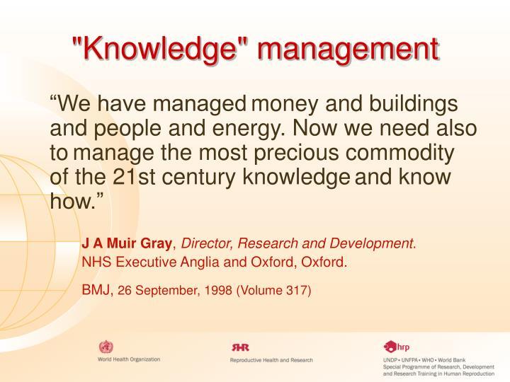 """Knowledge"" management"