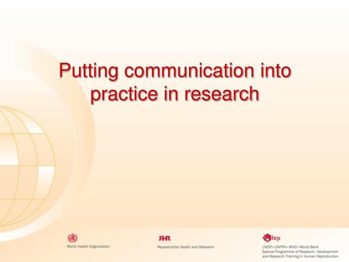 Putting communication into