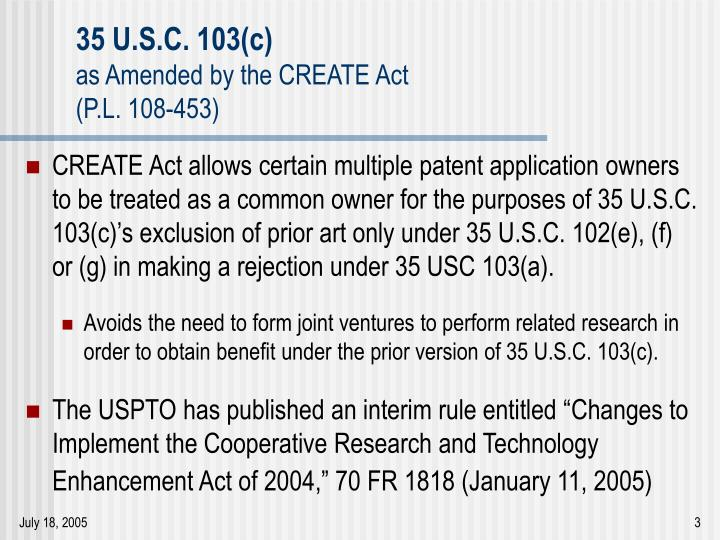 35 u s c 103 c as amended by the create act p l 108 4533