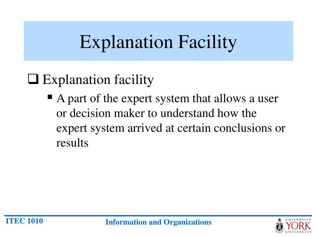 Explanation Facility