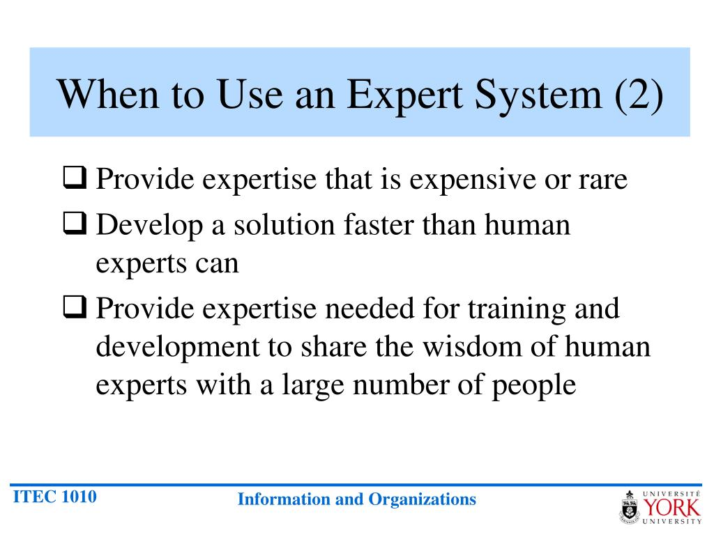 When to Use an Expert System (2)