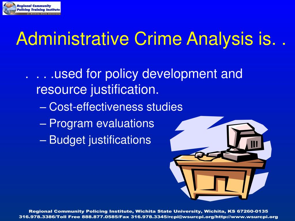 Administrative Crime Analysis is. .