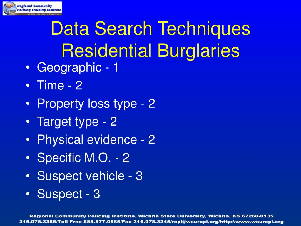 Data Search Techniques Residential Burglaries