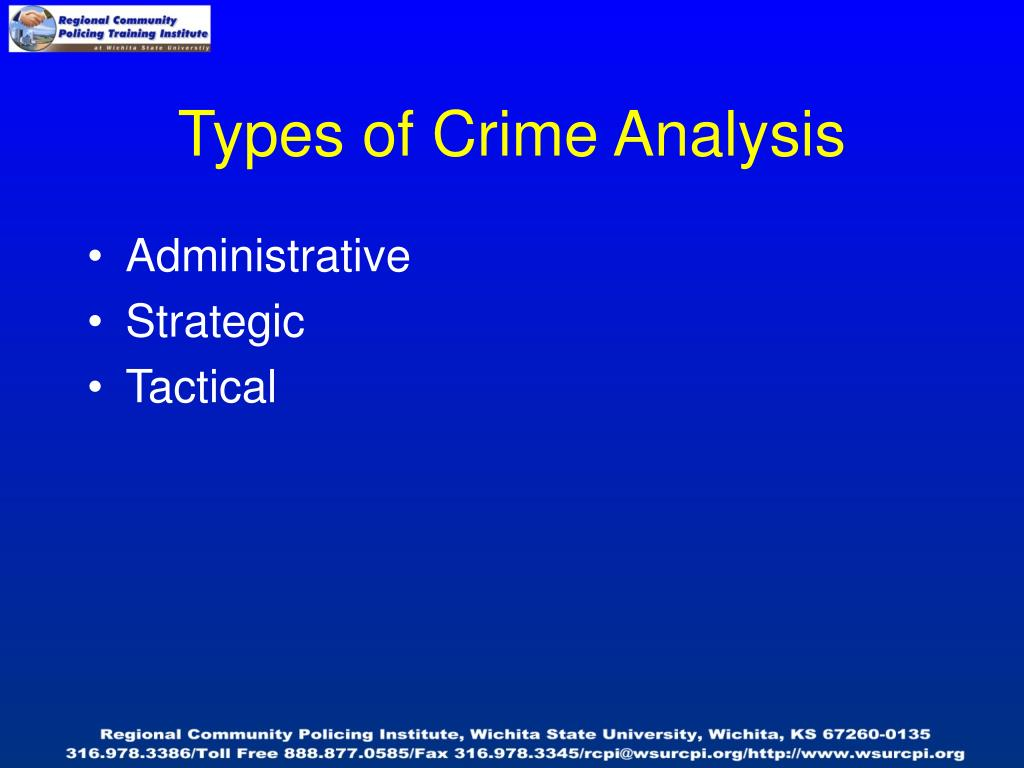 Types of Crime Analysis