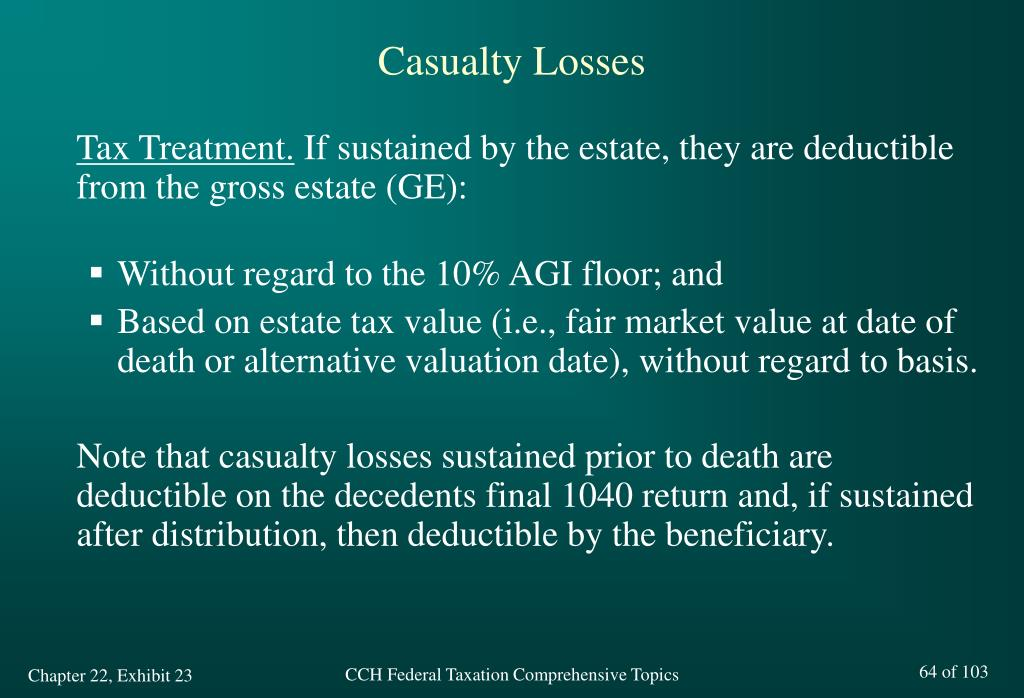Casualty Losses