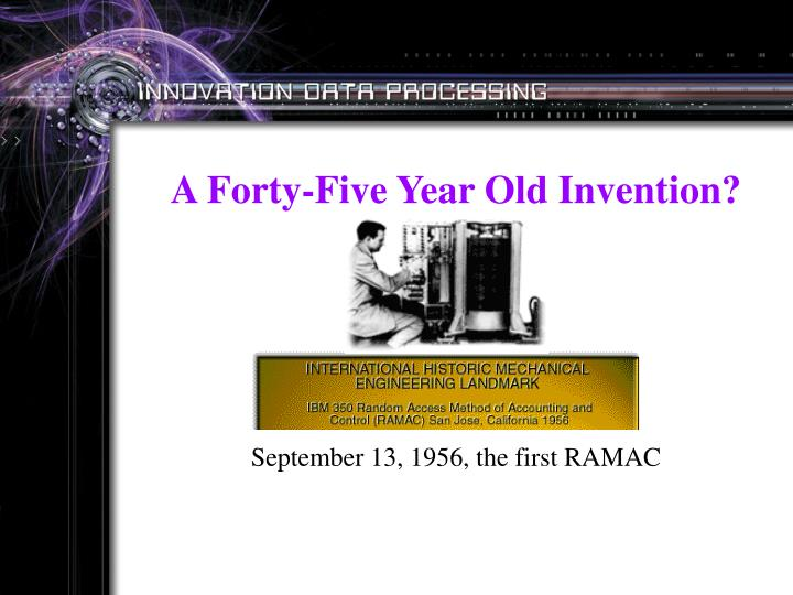 A Forty-Five Year Old Invention?