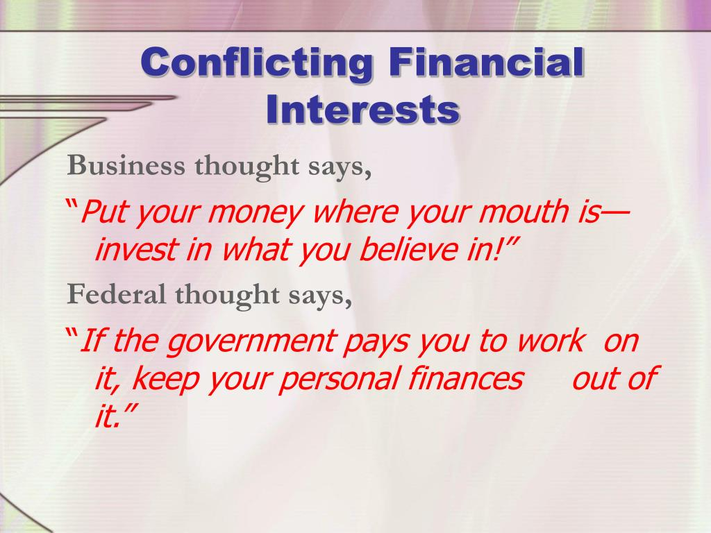 Conflicting Financial Interests