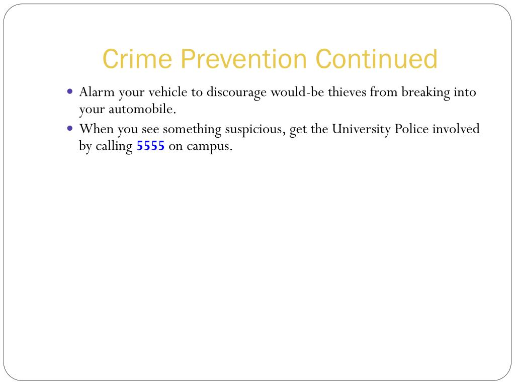 Crime Prevention Continued