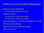 nami eye exam includes topography