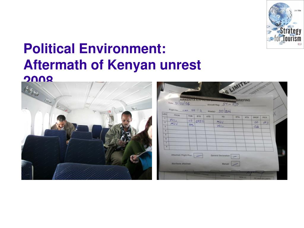Political Environment: Aftermath of Kenyan unrest 2008