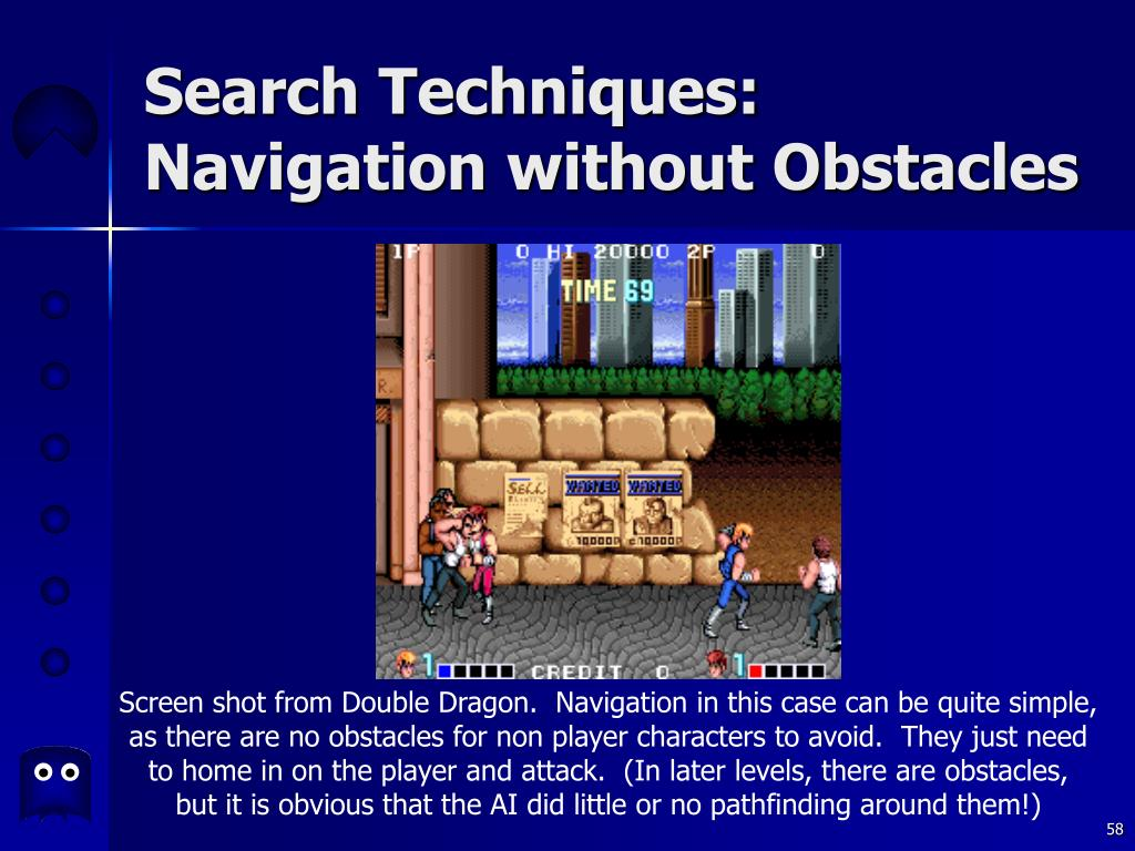 Search Techniques: Navigation without Obstacles