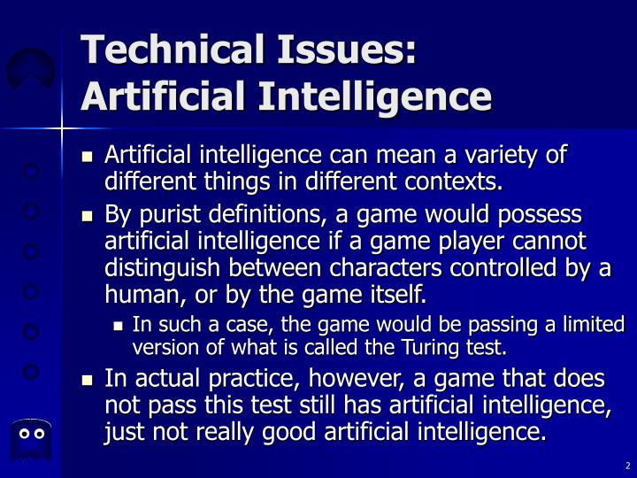 Technical issues artificial intelligence2 l.jpg