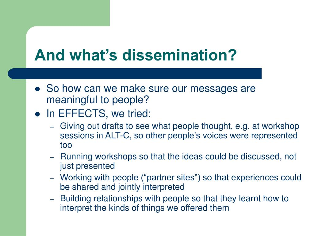 And what's dissemination?
