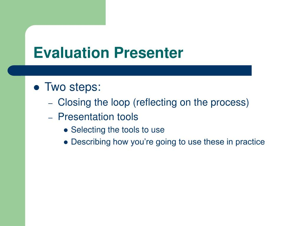 Evaluation Presenter