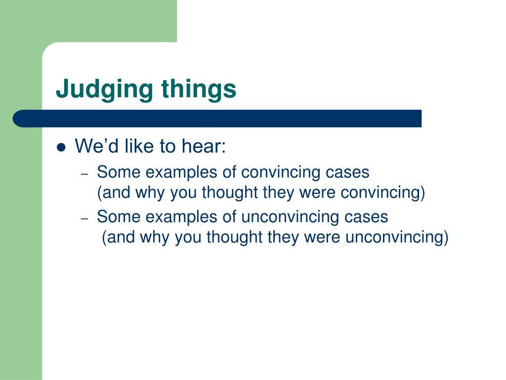 Judging things