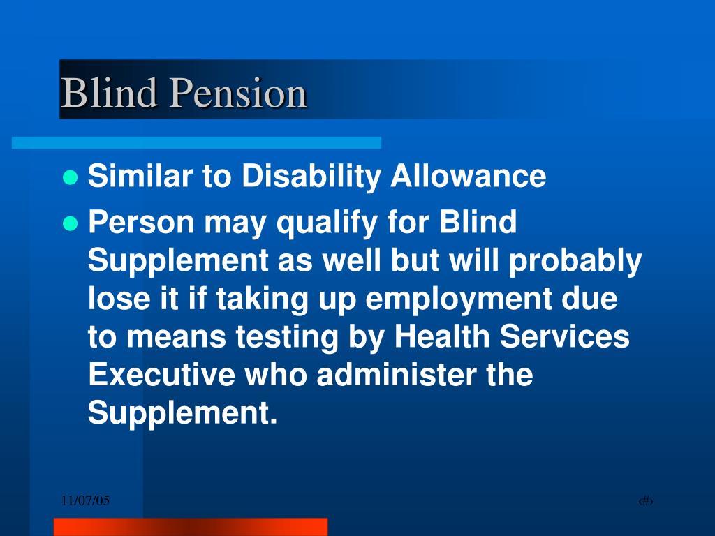Blind Pension