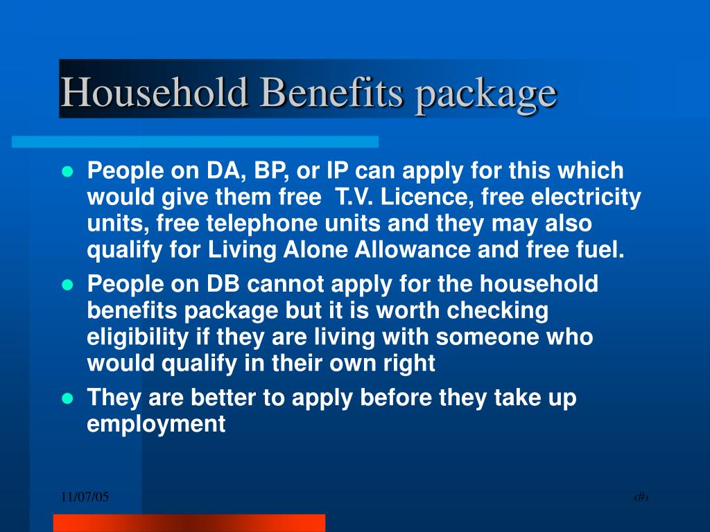 Household Benefits package