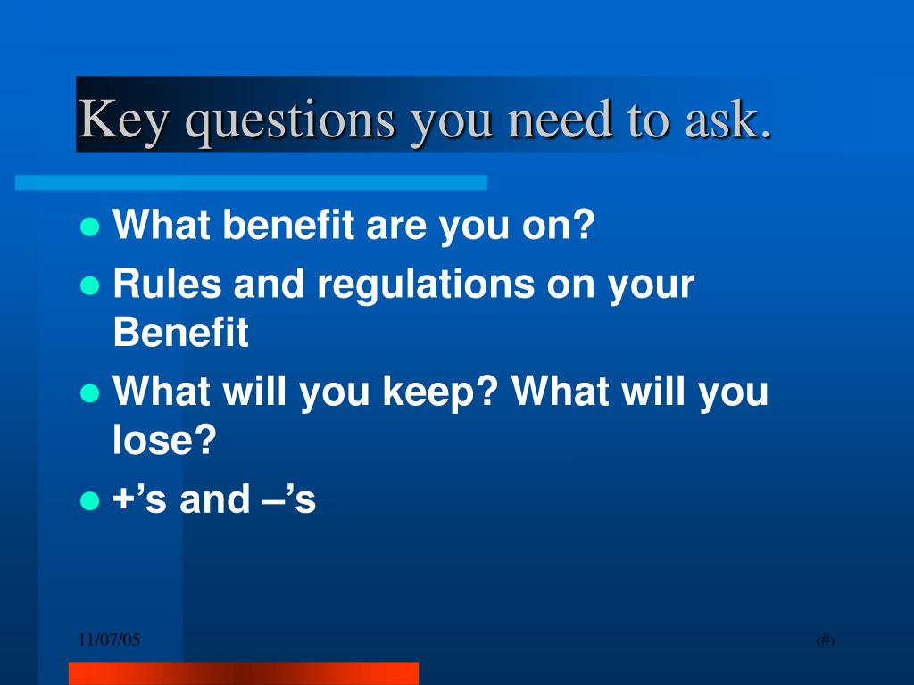 Key questions you need to ask.
