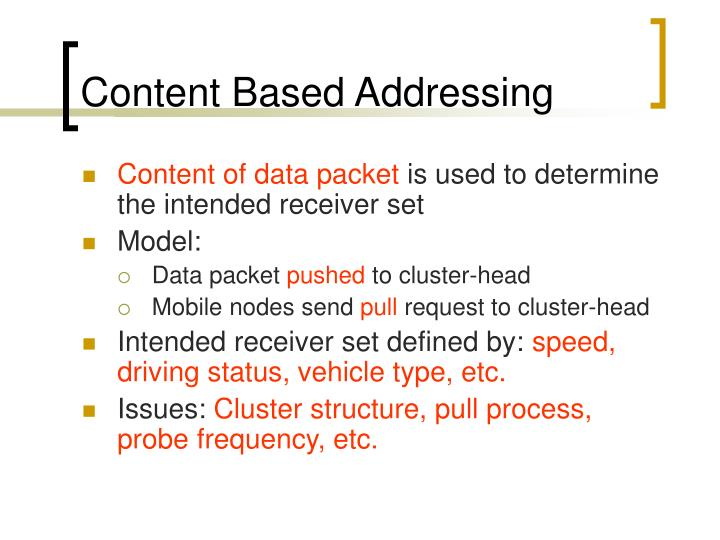 Content Based Addressing