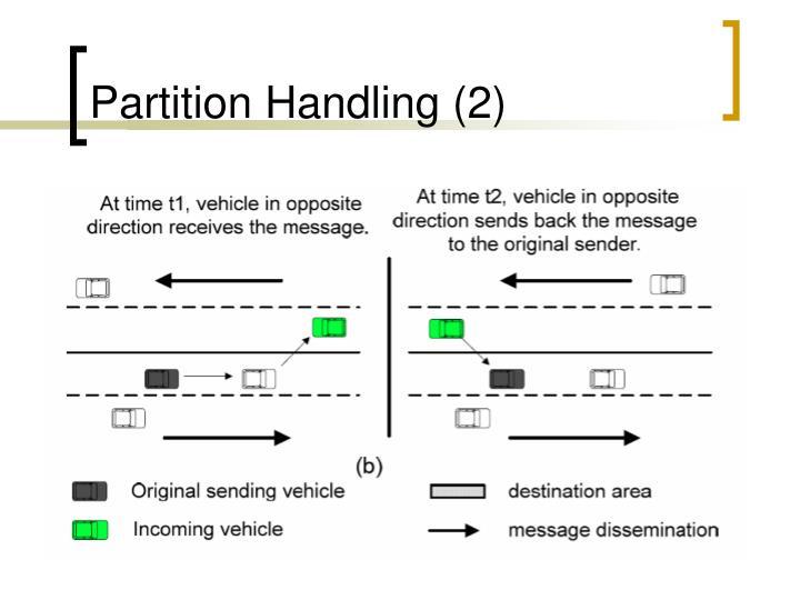 Partition Handling (2)