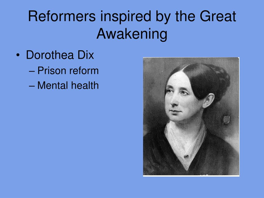Reformers inspired by the Great Awakening