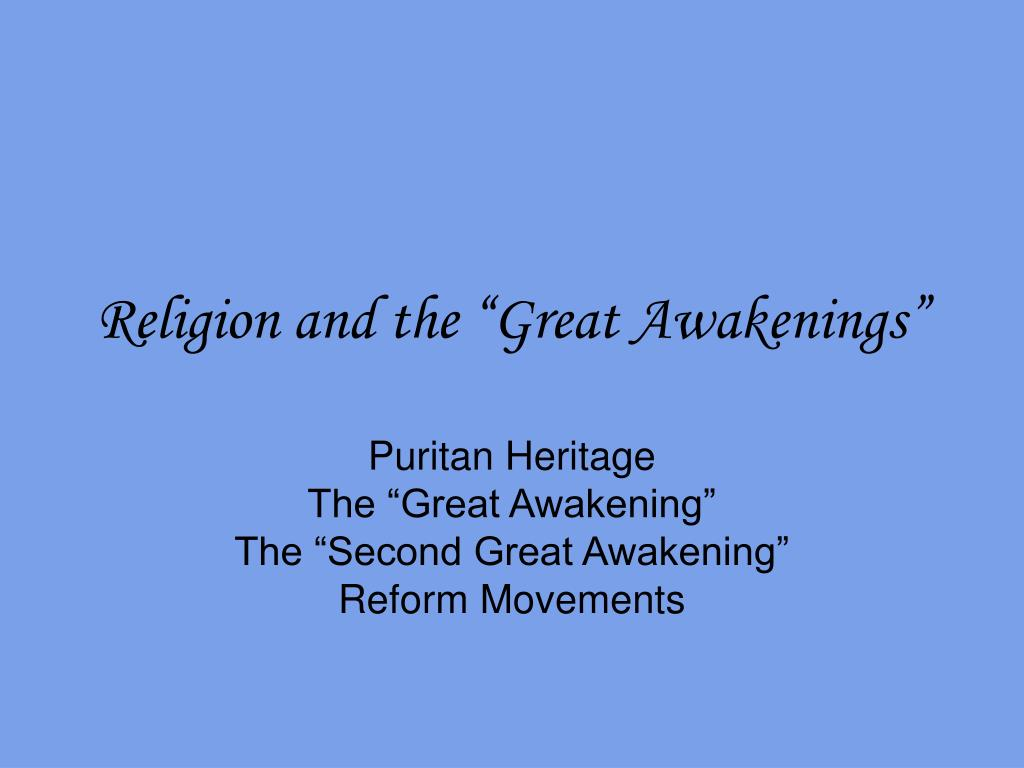 "Religion and the ""Great Awakenings"""