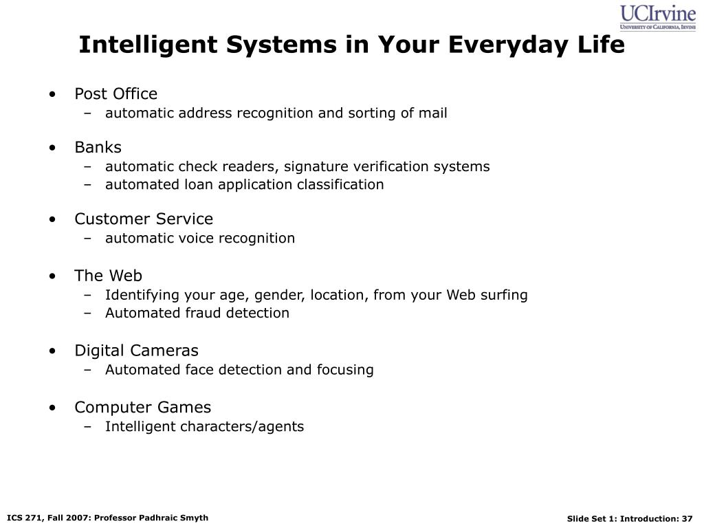 Intelligent Systems in Your Everyday Life