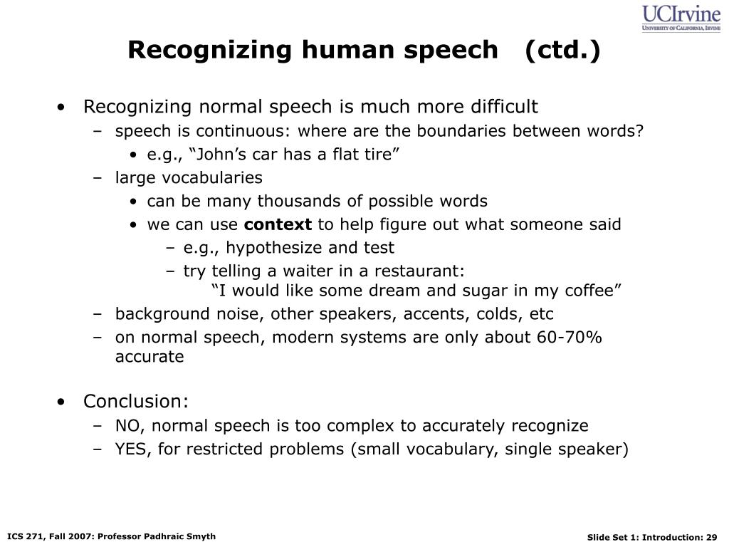 Recognizing human speech   (ctd.)