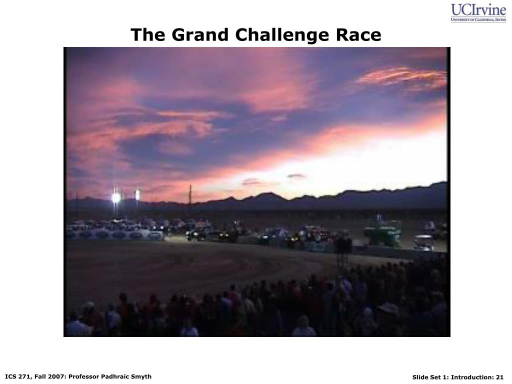 The Grand Challenge Race